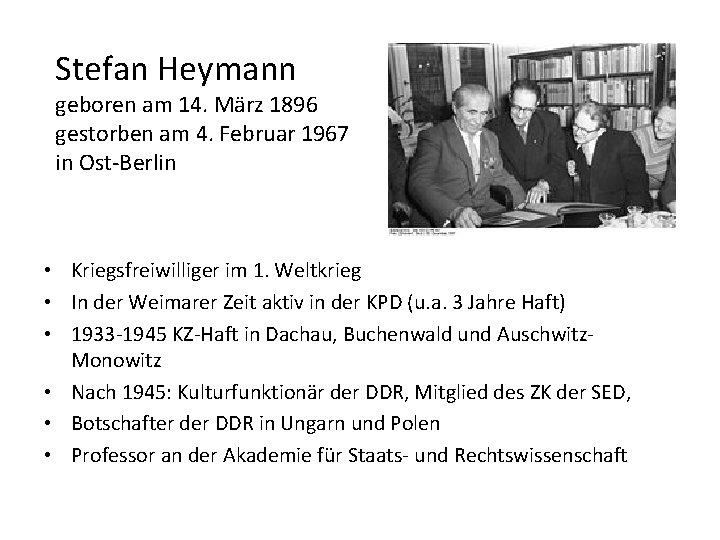 Stefan Heymann geboren am 14. März 1896 gestorben am 4. Februar 1967 in Ost-Berlin