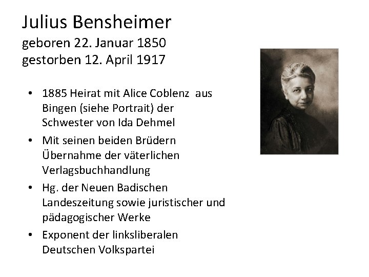 Julius Bensheimer geboren 22. Januar 1850 gestorben 12. April 1917 • 1885 Heirat mit