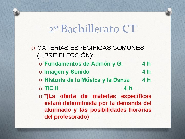 2º Bachillerato CT O MATERIAS ESPECÍFICAS COMUNES (LIBRE ELECCIÓN): O Fundamentos de Admón y