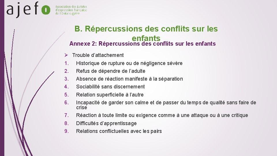© 2019 B. Répercussions des conflits sur les enfants Annexe 2: Répercussions des conflits