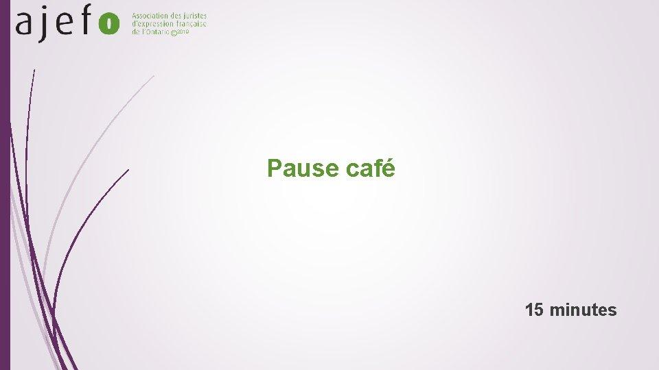 © 2019 Pause café 15 minutes