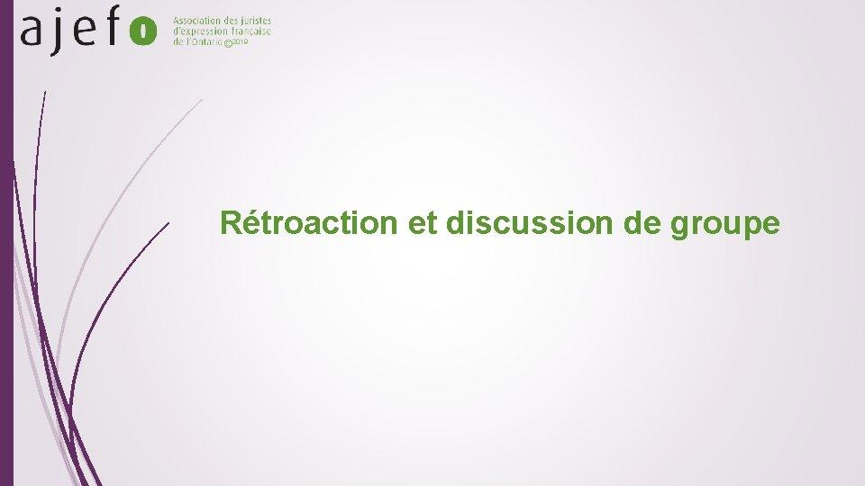 © 2019 Rétroaction et discussion de groupe