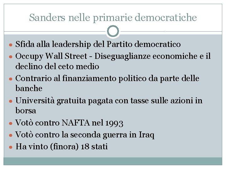 Sanders nelle primarie democratiche ● Sfida alla leadership del Partito democratico ● Occupy Wall