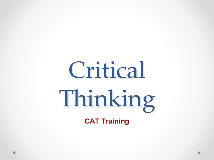 Critical Thinking CAT Training