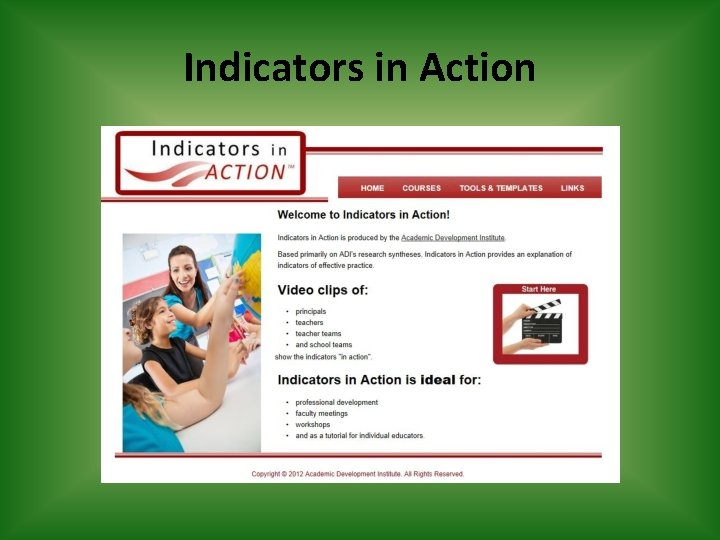 Indicators in Action