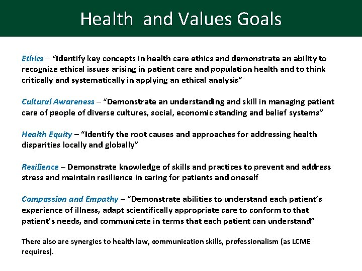 """Health and Values Goals Ethics – """"Identify key concepts in health care ethics and"""