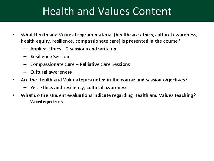 Health and Values Content • • • What Health and Values Program material (healthcare