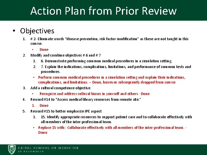 Action Plan from Prior Review • Objectives 1. 2. 3. 4. 5. # 2
