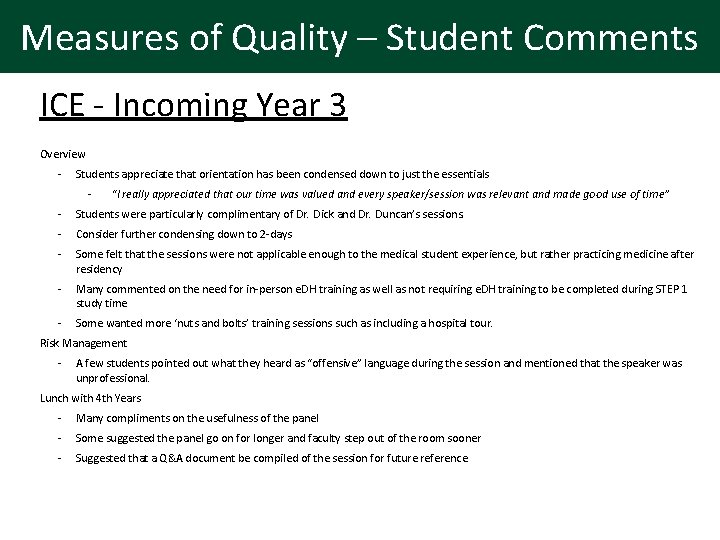 Measures of Quality – Student Comments ICE - Incoming Year 3 Overview - Students