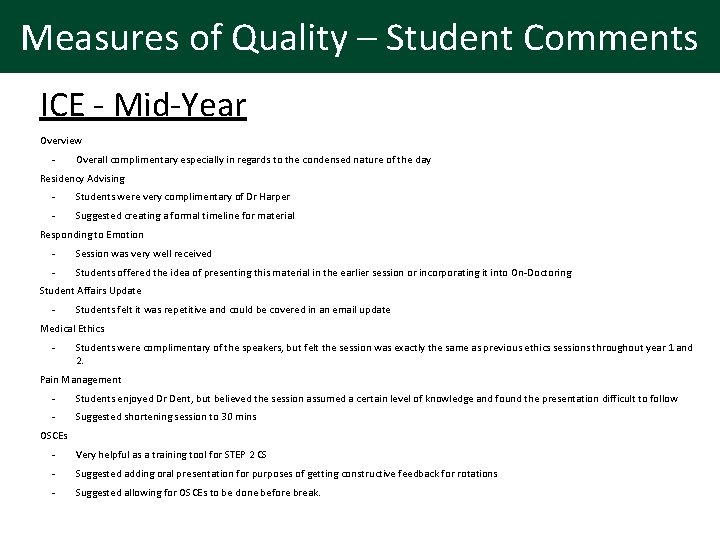 Measures of Quality – Student Comments ICE - Mid-Year Overview - Overall complimentary especially