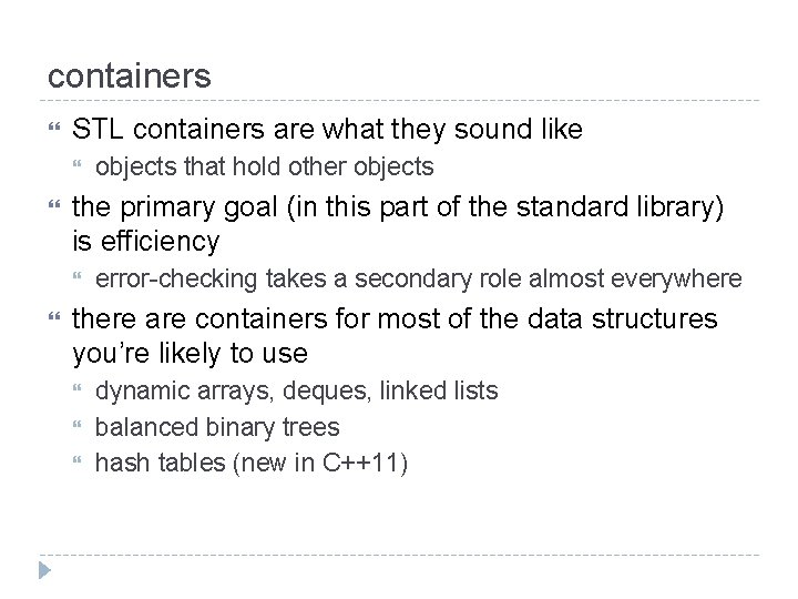 containers STL containers are what they sound like the primary goal (in this part