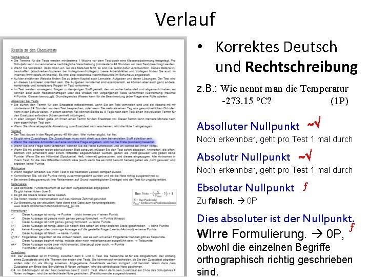 Verlauf • Korrektes Deutsch und Rechtschreibung z. B. : Wie nennt man die Temperatur