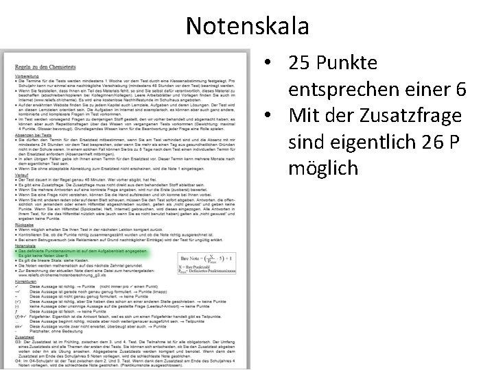 Notenskala • 25 Punkte entsprechen einer 6 • Mit der Zusatzfrage sind eigentlich 26