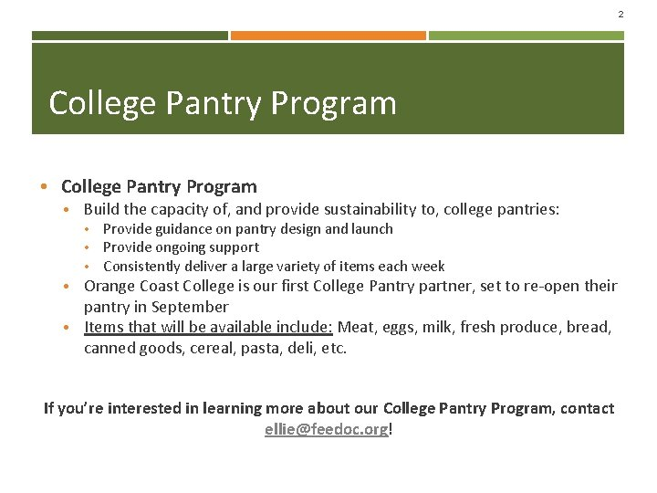 2 College Pantry Program • College Pantry Program • Build the capacity of, and