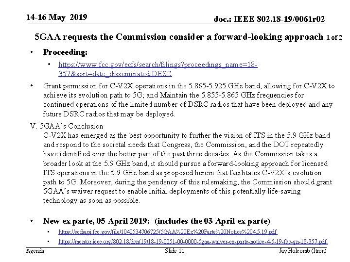 14 -16 May 2019 doc. : IEEE 802. 18 -19/0061 r 02 5 GAA