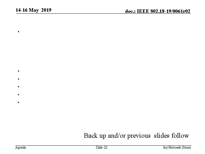 14 -16 May 2019 • • • doc. : IEEE 802. 18 -19/0061 r