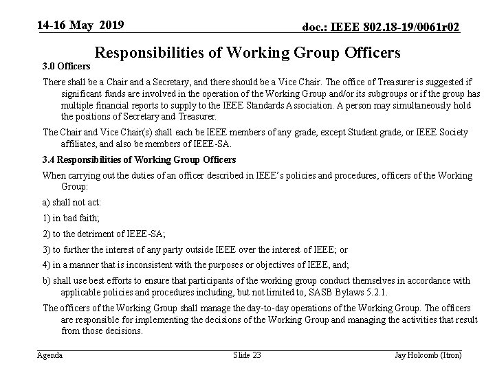 14 -16 May 2019 3. 0 Officers doc. : IEEE 802. 18 -19/0061 r