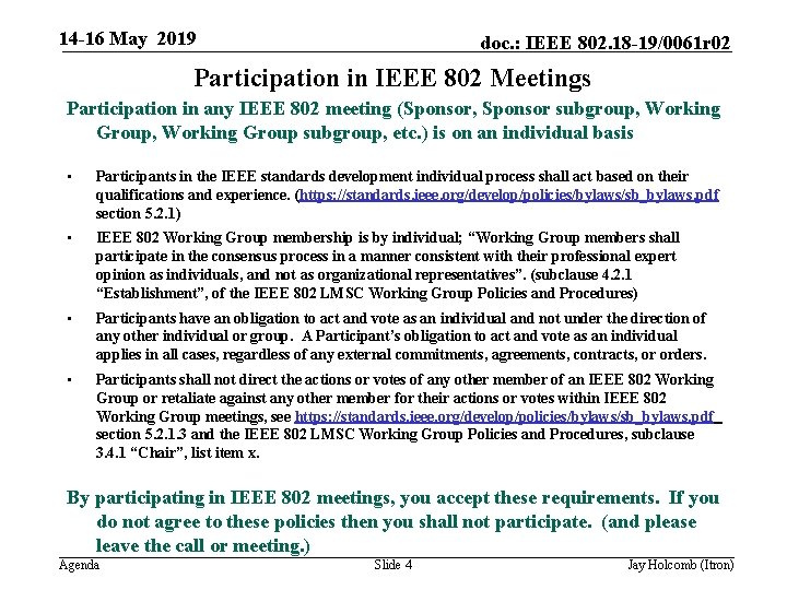 14 -16 May 2019 doc. : IEEE 802. 18 -19/0061 r 02 Participation in