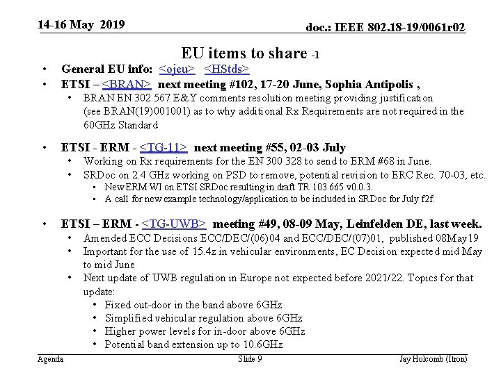 14 -16 May 2019 • • EU items to share -1 General EU info: