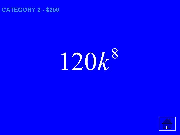 CATEGORY 2 - $200