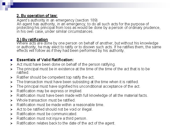 2. By operation of law: Agent's authority in an emergency (section 189) An agent