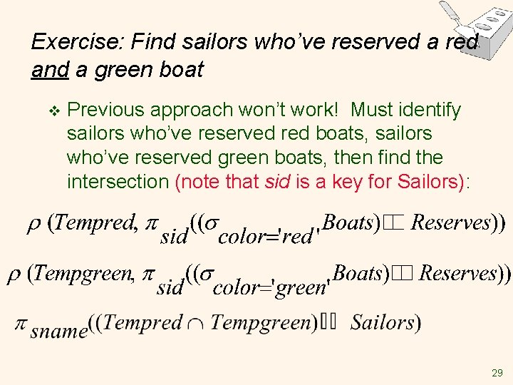 Exercise: Find sailors who've reserved a red and a green boat v Previous approach