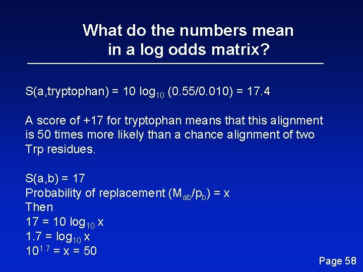 What do the numbers mean in a log odds matrix? S(a, tryptophan) = 10