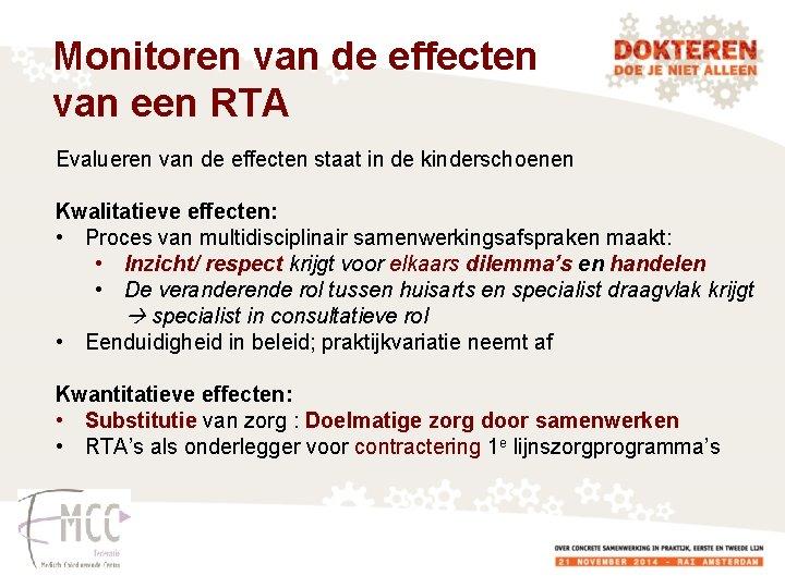 Monitoren van de effecten van een RTA Evalueren van de effecten staat in de