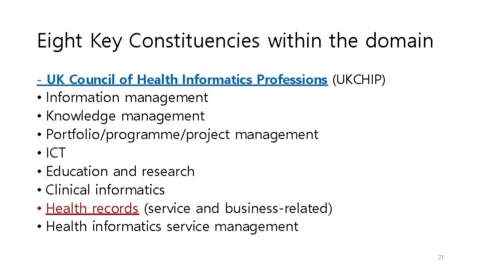 Eight Key Constituencies within the domain - UK Council of Health Informatics Professions (UKCHIP)