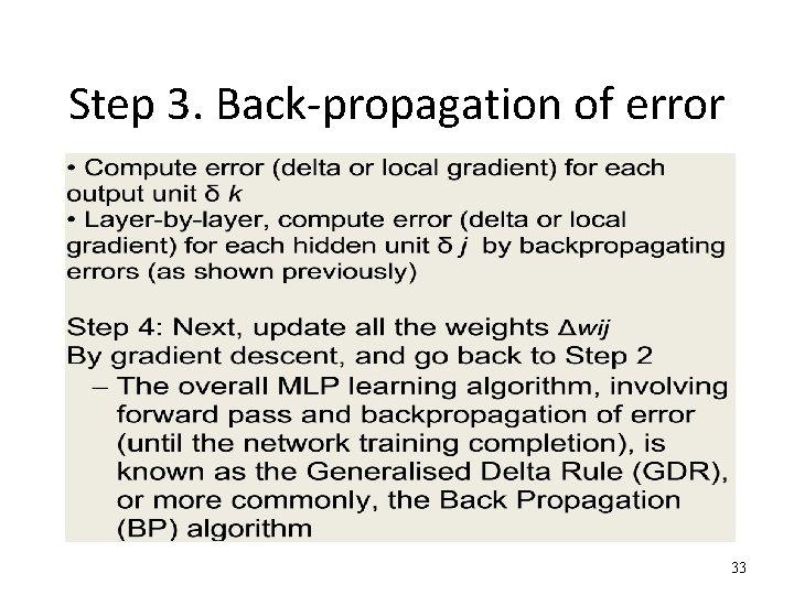 Step 3. Back-propagation of error 33