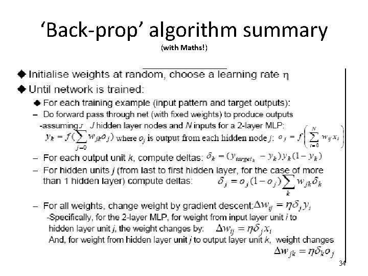 'Back-prop' algorithm summary (with Maths!) 34