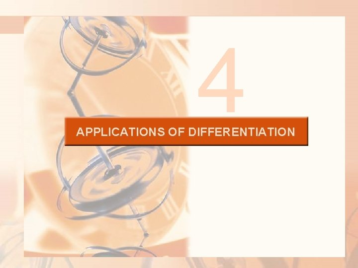 4 APPLICATIONS OF DIFFERENTIATION