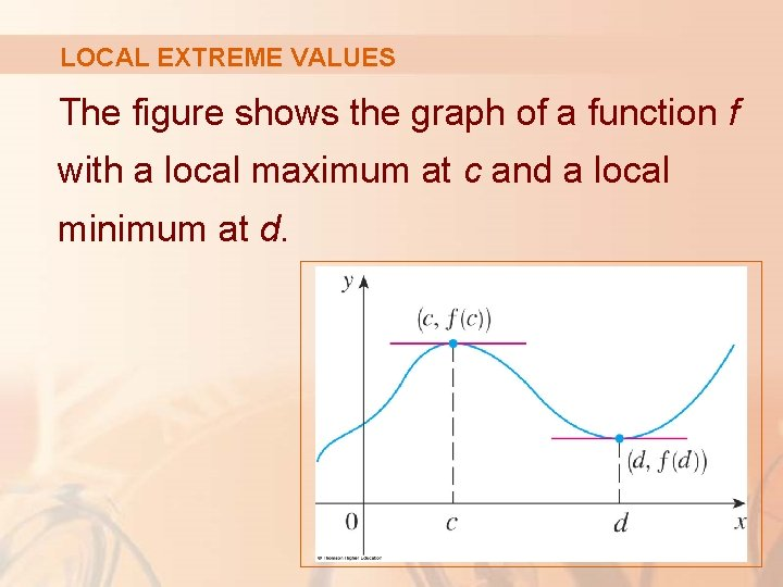 LOCAL EXTREME VALUES The figure shows the graph of a function f with a