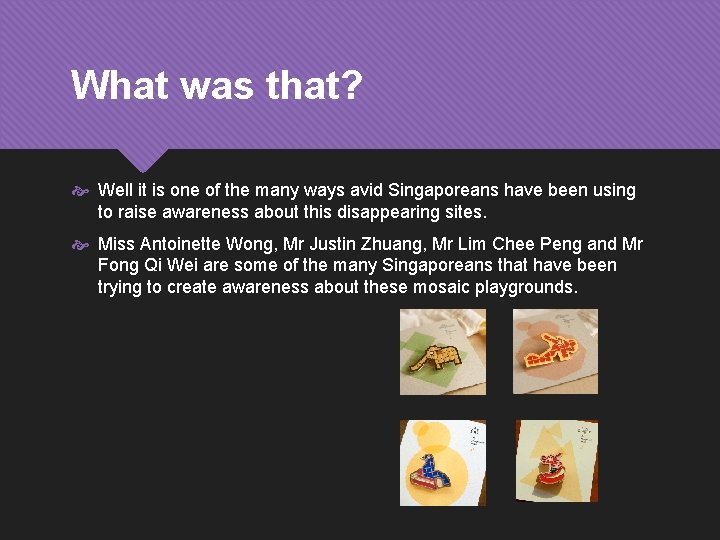 What was that? Well it is one of the many ways avid Singaporeans have