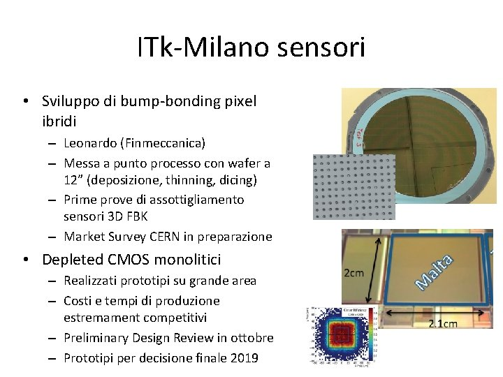 ITk-Milano sensori • Sviluppo di bump-bonding pixel ibridi – Leonardo (Finmeccanica) – Messa a
