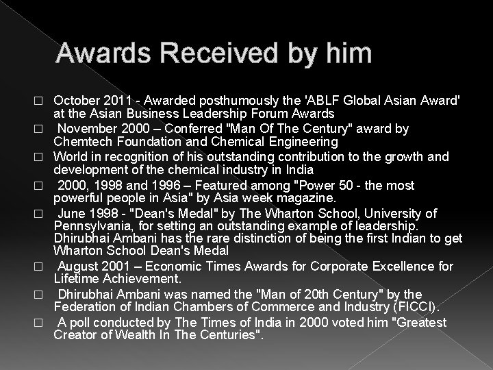 Awards Received by him � � � � October 2011 - Awarded posthumously the