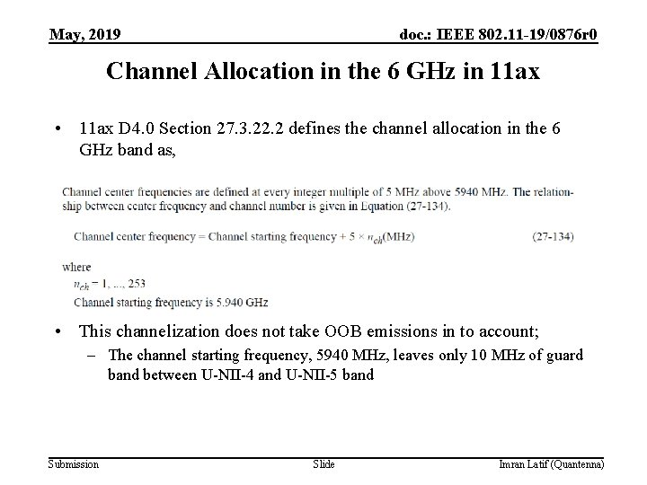 May, 2019 doc. : IEEE 802. 11 -19/0876 r 0 Channel Allocation in the