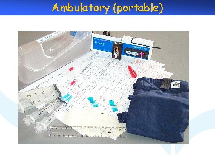 Ambulatory (portable)