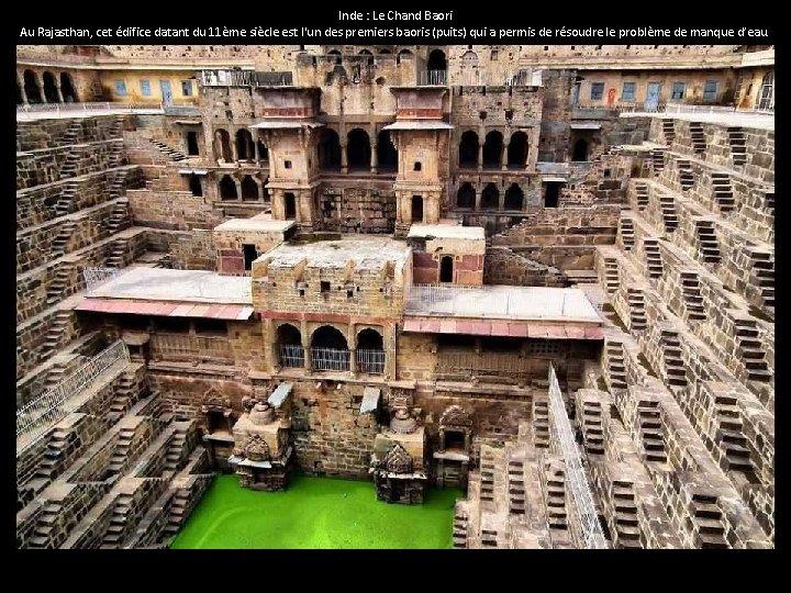 Inde : Le Chand Baori Au Rajasthan, cet édifice datant du 11ème siècle est