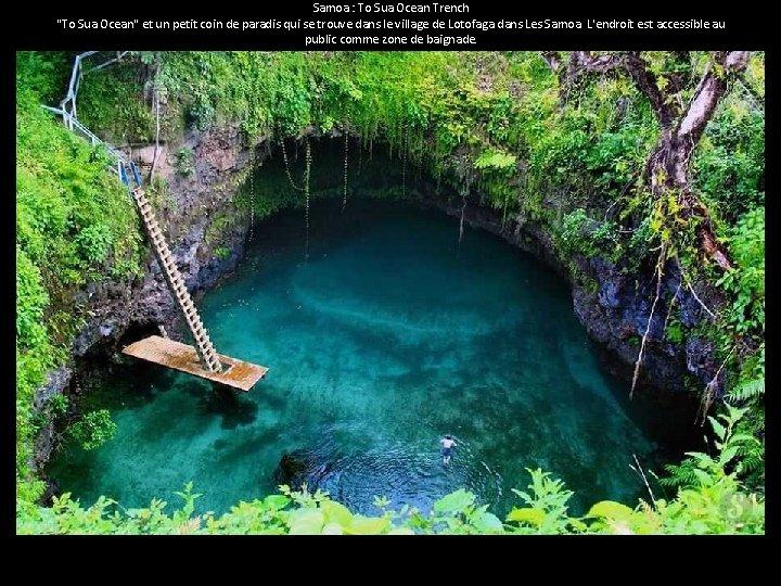 """Samoa : To Sua Ocean Trench """"To Sua Ocean"""" et un petit coin de"""