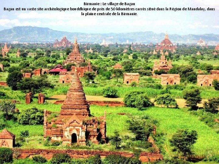 Birmanie : Le village de Bagan est un vaste site archéologique bouddhique de près