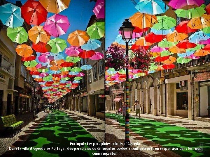 Portugal : Les parapluies colorés d'Agueda Dans la ville d'Agueda au Portugal, des parapluies