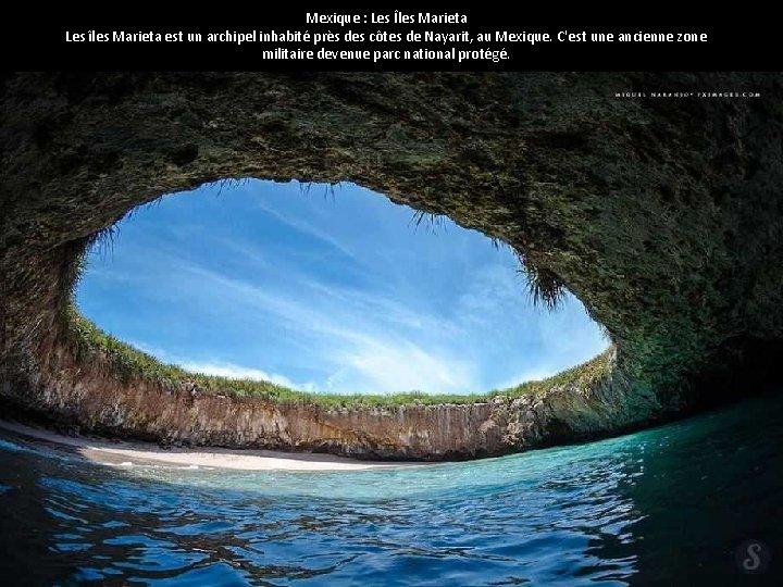 Mexique : Les Îles Marieta Les îles Marieta est un archipel inhabité près des