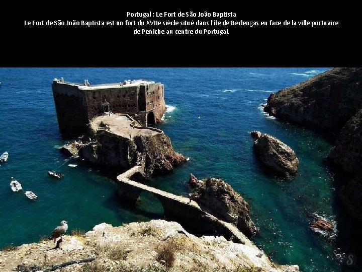 Portugal : Le Fort de São João Baptista est un fort du XVIIe siècle