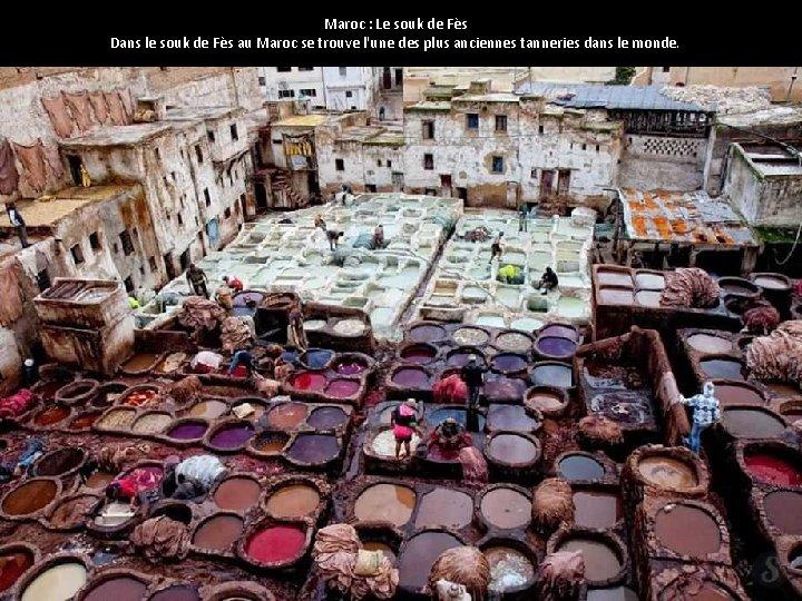 Maroc : Le souk de Fès Dans le souk de Fès au Maroc se