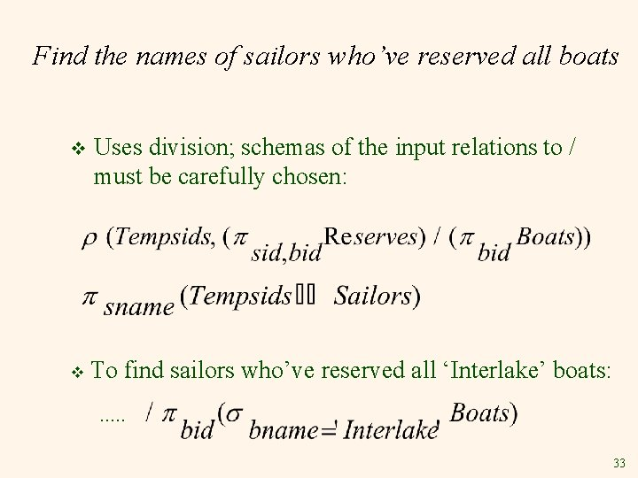 Find the names of sailors who've reserved all boats v Uses division; schemas of