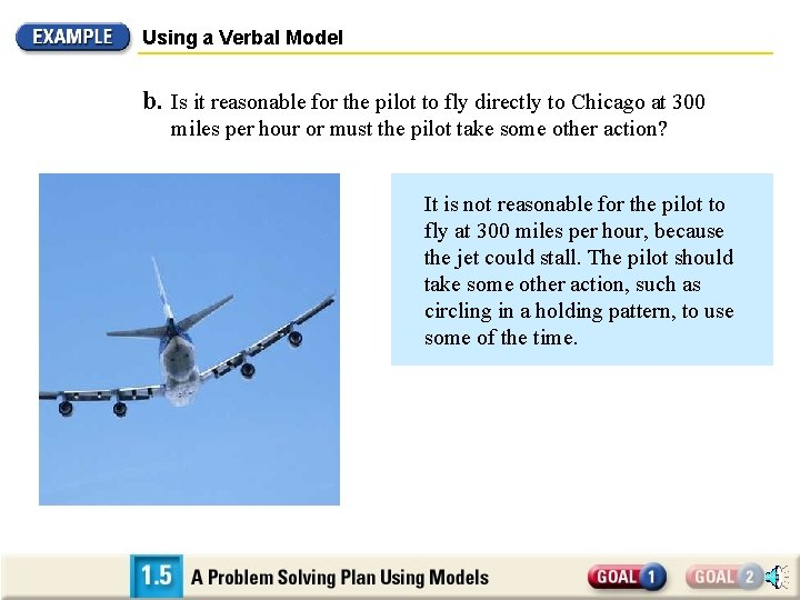 Using a Verbal Model b. Is it reasonable for the pilot to fly directly