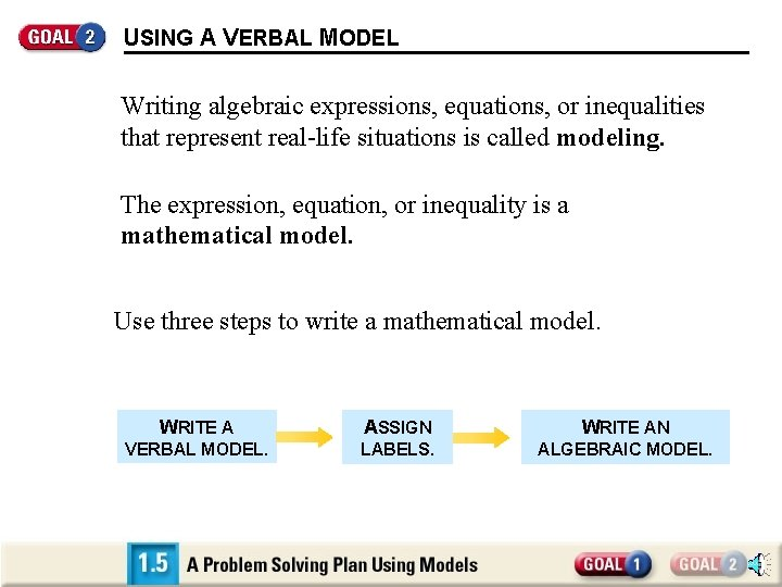 USING A VERBAL MODEL Writing algebraic expressions, equations, or inequalities that represent real-life situations