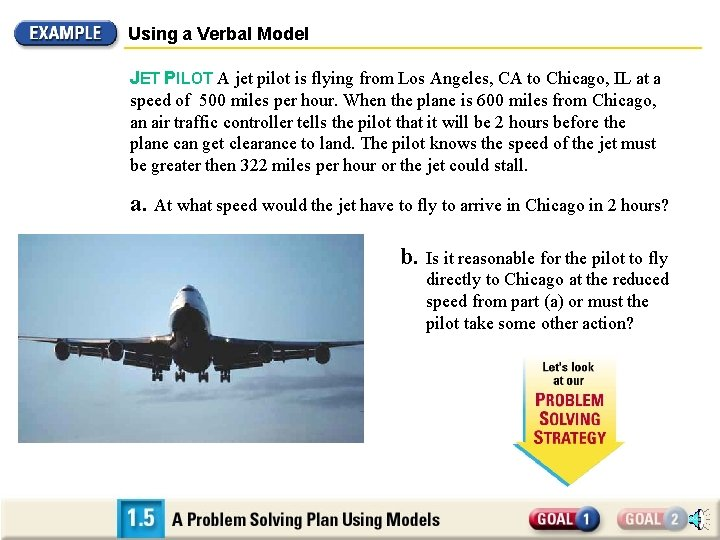 Using a Verbal Model JET PILOT A jet pilot is flying from Los Angeles,