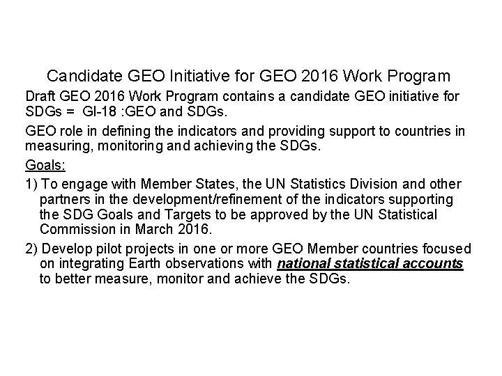 GEO Initiative on SDGs Candidate GEO Initiative for GEO 2016 Work Program Draft GEO